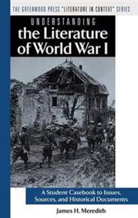 Understanding the Literature of World War I