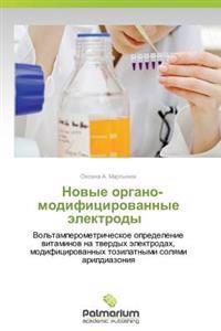 Novye Organo- Modifitsirovannye Elektrody
