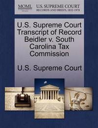 U.S. Supreme Court Transcript of Record Beidler V. South Carolina Tax Commission