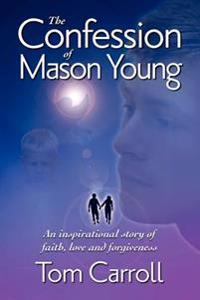 The Confession of Mason Young