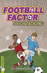 Football Factor: Tough Tackling