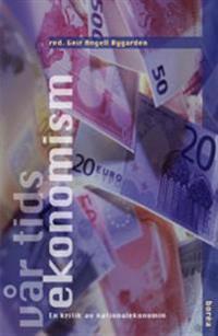 Vår tids ekonomism : en kritik av nationalekonomin