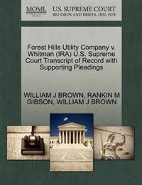 Forest Hills Utility Company V. Whitman (IRA) U.S. Supreme Court Transcript of Record with Supporting Pleadings