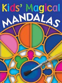 Kids' Magical Mandalas