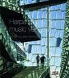 Harpa and Other Music Venues by Henning Larsen Architects