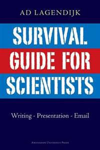Survival Guide for Scientists