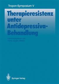 Therapieresistenz Unter Antidepressiva-Behandlung