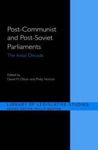 Post-Communist and Post-Soviet Parliaments