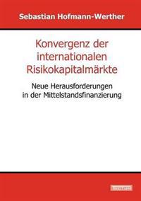Konvergenz Der Internationalen Risikokapitalm Rkte