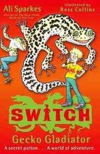 S.W.I.T.C.H 10: Gecko Gladiator