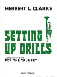 Clarke Setting Up Drills Trumpet