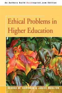 Ethical Problems in Higher Education