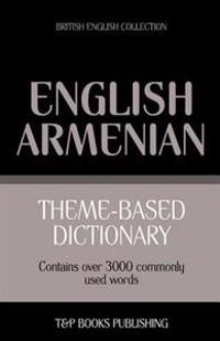 Theme-Based Dictionary British English-Armenian - 3000 Words
