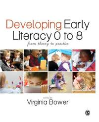 Developing Early Literacy 0 to 8