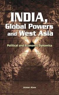India, Global Powers and West Asia
