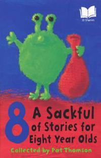Sackful Of Stories For 8 Year-Olds