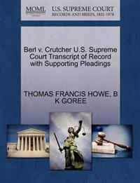 Berl V. Crutcher U.S. Supreme Court Transcript of Record with Supporting Pleadings