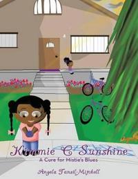Kimmie C Sunshine: A Cure for Mistie's Blues