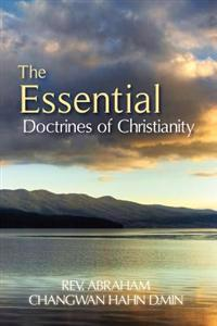 The Essential Doctrines of Christianity