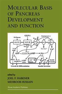 Molecular Basis of Pancreas Development and Function