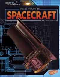 Building a Spacecraft