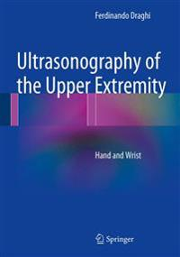 Ultrasonography of the Upper Extremity