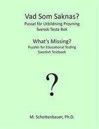 What's Missing? Puzzles for Educational Testing: Swedish Testbook
