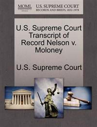 U.S. Supreme Court Transcript of Record Nelson V. Moloney