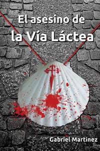 El Asesino de La Via Lactea