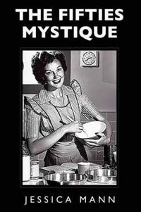 The Fifties Mystique