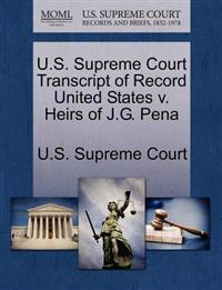 U.S. Supreme Court Transcript of Record United States V. Heirs of J.G. Pena