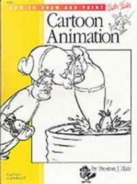 Cartooning: animation 1 with preston blair - learn to animate cartoons step