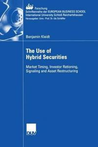 The Use of Hybrid Securities