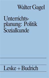 Unterrichtsplanung: Politik/Sozialkunde
