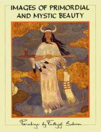 Images of Primordial and Mystic Beauty