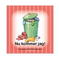 Nu kommer jag  - Iréne Johansson  Anneli Tisell - böcker (9789187465031)     Bokhandel