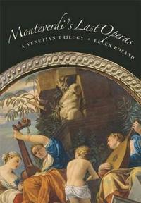 Monteverdi's Last Operas
