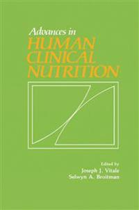 Advances in Human Clinical Nutrition