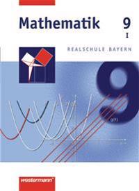 Mathematik 9 - Realschule Bayern / WPF 1