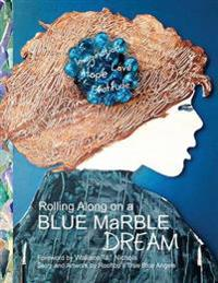 Rolling Along on a Blue Marble Dream Coloring Book