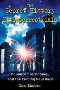 Secret History of Extraterrestrials