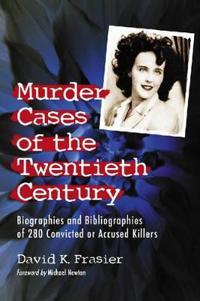 Murder Cases of the Twentieth Century