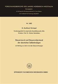 Steuermoral Und Steuerwiderstand Der Deutschen Selbständigen