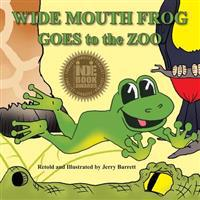 Wide Mouth Frog Goes to the Zoo