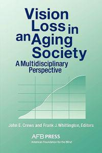 Vision Loss in an Aging Society