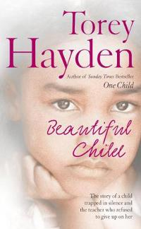 Beautiful child - the story of a child trapped in silence and the teacher w