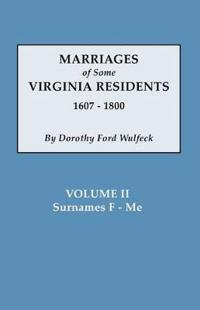 Marriages of Some Virginia Residents, Vol. II