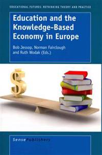 Education and the Knowledge-Based Economy in Europe