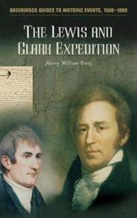The Lewis and Clark Expedition