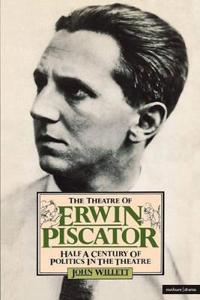 The Theatre of Erwin Piscator
